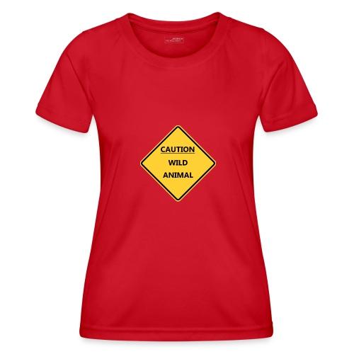 Caution Wild Animal - T-shirt sport Femme