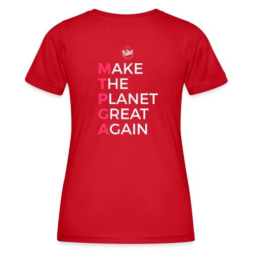 MakeThePlanetGreatAgain lettering behind - Women's Functional T-Shirt