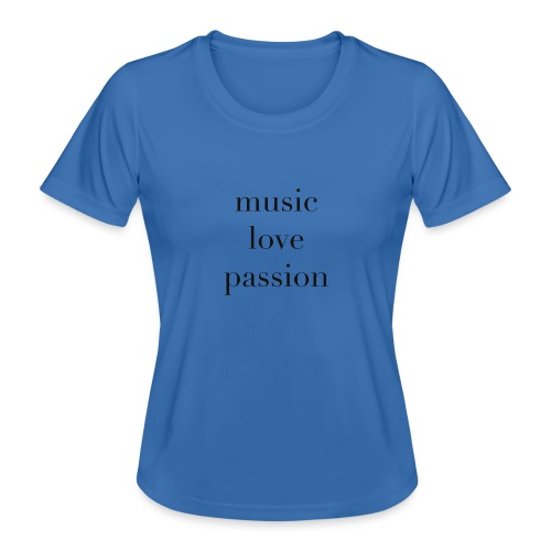 music love passion - schwarz - Frauen Funktions-T-Shirt