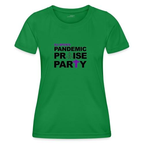 Pandemic Praise Party Logo - Women's Functional T-Shirt