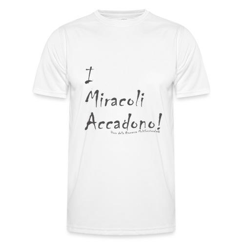 i miracoli accadono - Maglietta sportiva per uomo