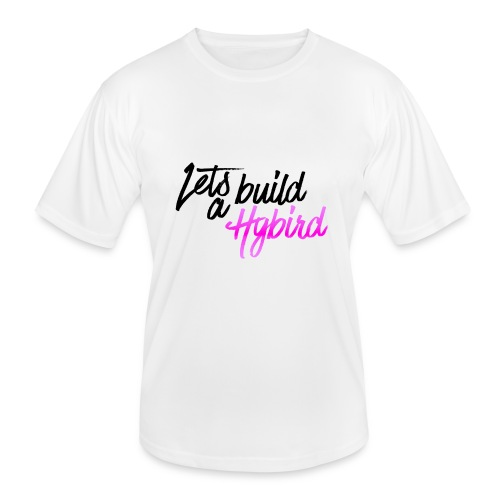 Lets Build A hybrid - Men's Functional T-Shirt