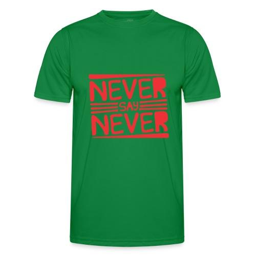Never Say Never - Camiseta funcional para hombres