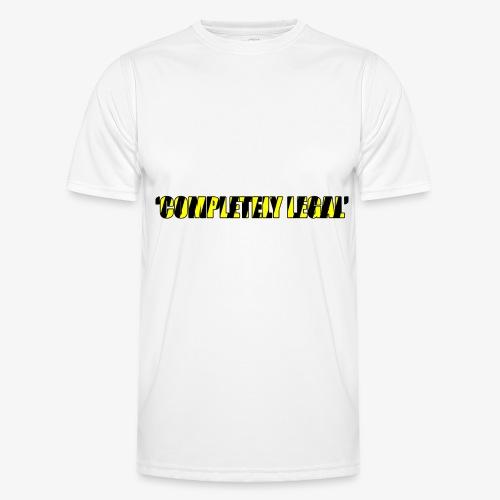 Hoodie Completely Legal - Men's Functional T-Shirt