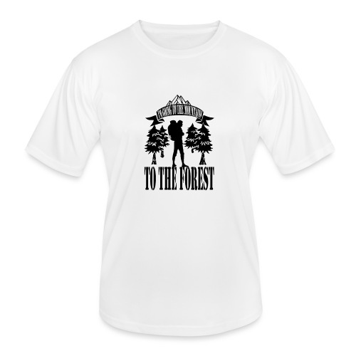 I m going to the mountains to the forest - Men's Functional T-Shirt
