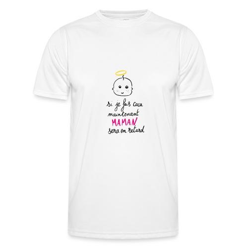 Si je fais caca maintenant Maman sera en retard - T-shirt sport Homme