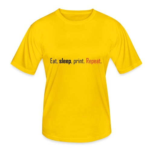 Eat, sleep, print. Repeat. - Men's Functional T-Shirt