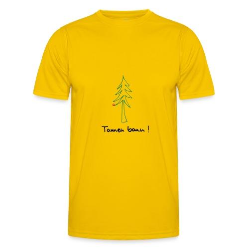 Tannen baun ! - Männer Funktions-T-Shirt