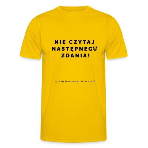 NIE CZYTAJ !! - Funkcjonalna koszulka męska