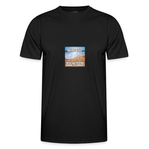nichts Positives in 2020 - kein Corona-Test? - Männer Funktions-T-Shirt