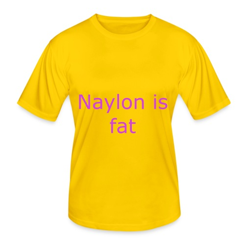 Naylon is fat - Men's Functional T-Shirt