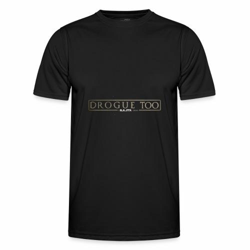 drogue too - T-shirt sport Homme