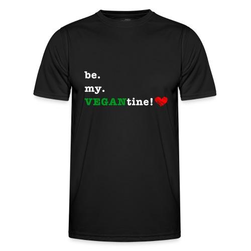 be my VEGANtine - white - Men's Functional T-Shirt