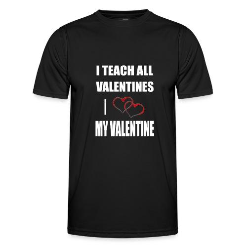 Ich lehre alle Valentines - Ich liebe meine Valen - Männer Funktions-T-Shirt