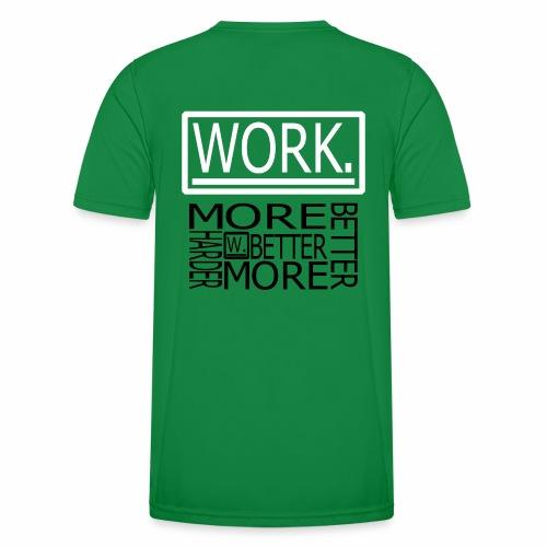 BETTER HARDER MORE - Functioneel T-shirt voor mannen