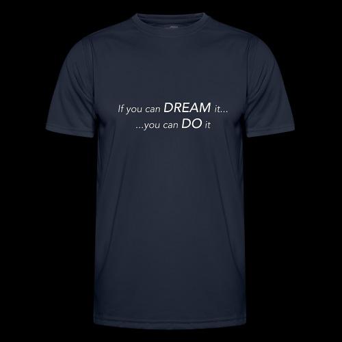 dream do2 - Männer Funktions-T-Shirt