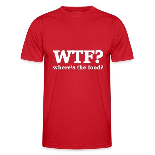 WTF - Where's the food? - Functioneel T-shirt voor mannen