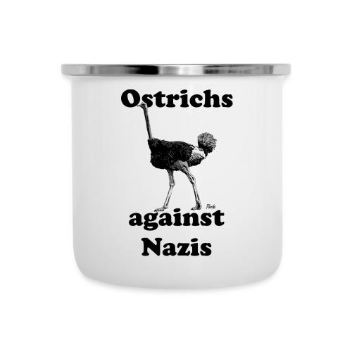 Ostrichsagainstnazis - Emaille-Tasse