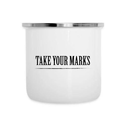 TAKE YOUR MARKS - Tazza smaltata
