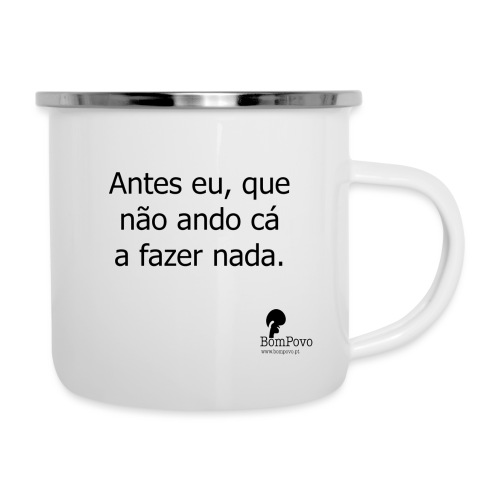 anteseuquenaoandocaafazernada - Camper Mug