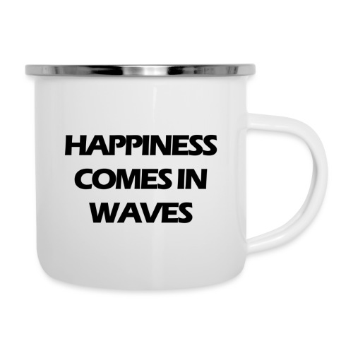 Happiness comes in waves - Emaljmugg