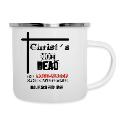 Christ's Not Dead - Tasse émaillée