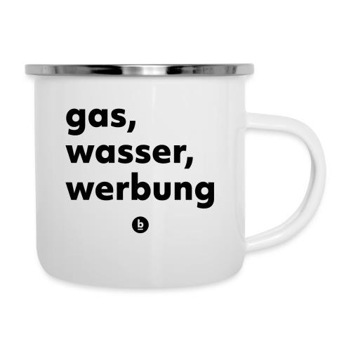 Gas, Wasser, Werbung - Emaille-Tasse