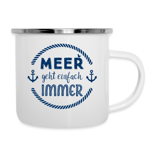Meer geht einfach immer Geschenkidee - Emaille-Tasse