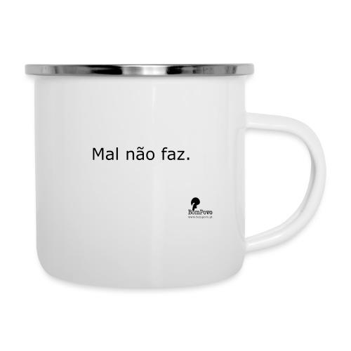 Mal não faz. - Camper Mug