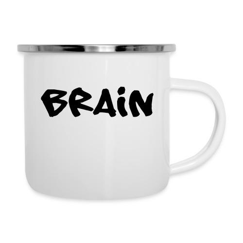 brain schriftzug - Emaille-Tasse