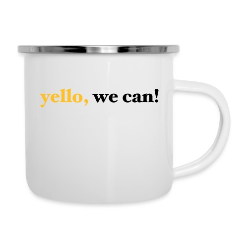 yello we can - Emaille-Tasse