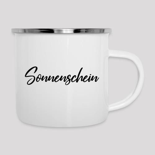 Du bist ein Sonnenschein? - Emaille-Tasse