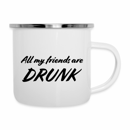 All My Friends Are Drunk - Emaille mok