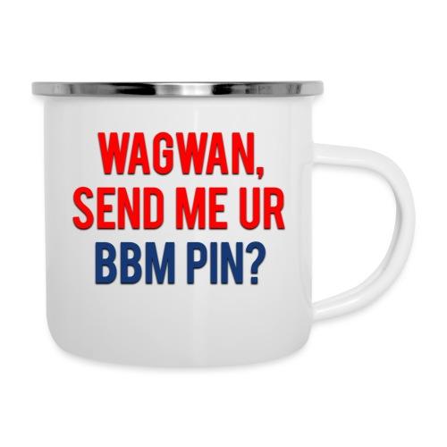 Wagwan Send BBM Clean - Camper Mug