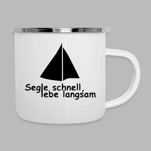 segle_schnell_lebe_langsam - Emaille-Tasse