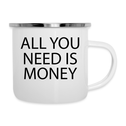 All you need is Money - Emaljekopp