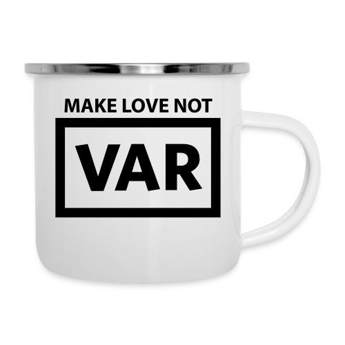 Make Love Not Var - Emaille mok