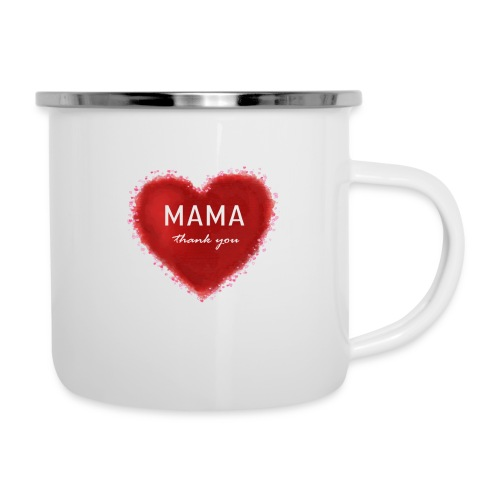 MAMA thank you - Emaille-Tasse