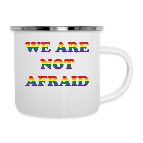 We are not afraid - Camper Mug