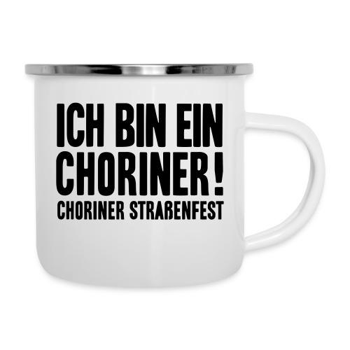 Ich bin ein Choriner! - Emaille-Tasse