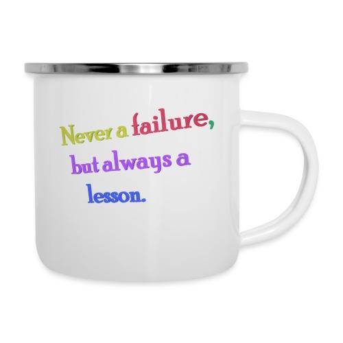Never a failure but always a lesson - Camper Mug