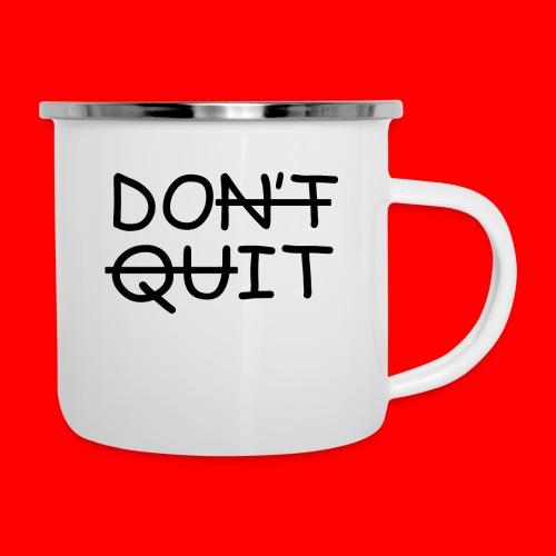 Don't Quit, Do It - Emaljekrus
