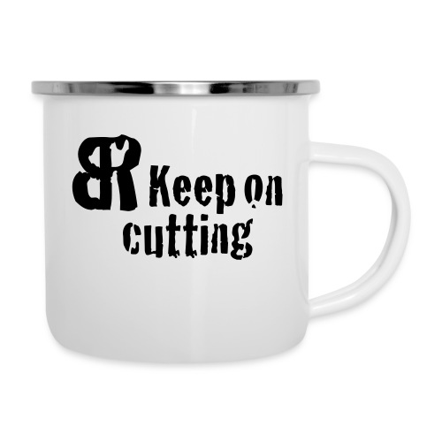 keep on cutting 1 - Emaille-Tasse