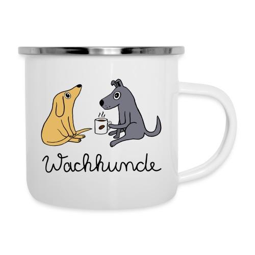 Wachhunde - Nur wach mit Kaffee - Emaille-Tasse