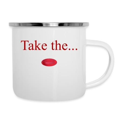 Take The Red Pill - Camper Mug