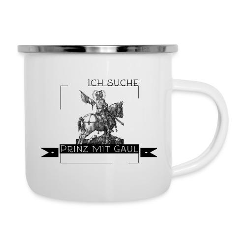 Ich suche Prinz mit Gaul - Emaille-Tasse