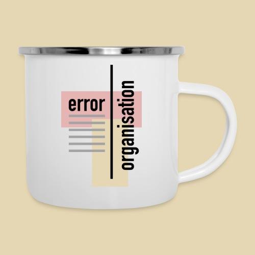 Errororganisation - Emaille-Tasse