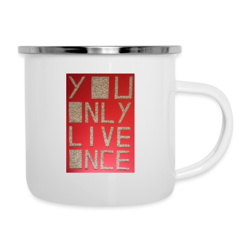 Thomas Schöggl ART YOU ONLY LIVE ONCE - Emaille-Tasse