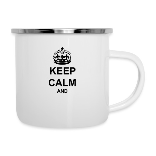 Keep Calm And Your Text Best Price - Camper Mug
