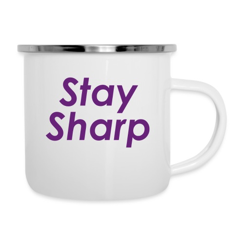 Stay Sharp - Tazza smaltata